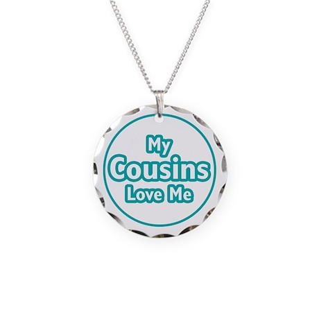 Cousins Love Me Necklace Circle Charm