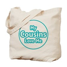 Cousins Love Me Tote Bag