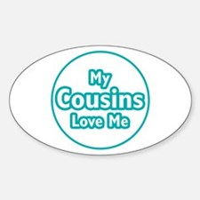Cousins Love Me Decal