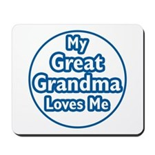 Great Grandma Loves Me Mousepad