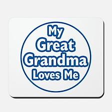 Great Grandma Loves Me Mousepad