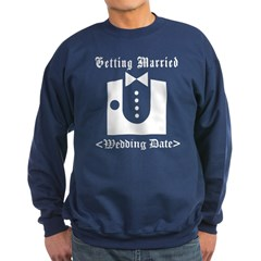 Groom (Type Wedding Date) Sweatshirt