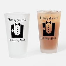 Groom (Type Wedding Date) Drinking Glass