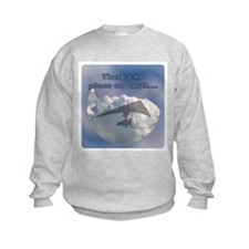 """There's No Place on Earth... Sweatshirt"