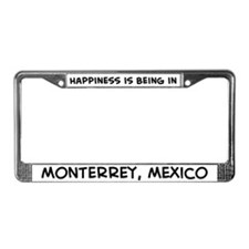 Happiness is Monterrey License Plate Frame
