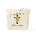 Blessed Daughter Tote Bag