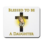 Blessed Daughter Mousepad