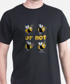 2B or not 2B Black T-Shirt