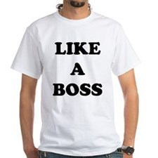 Like a Boss Shirt