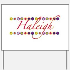 Haleigh with Flowers Yard Sign