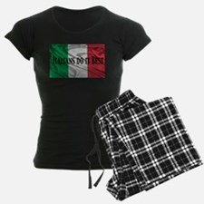 Italians Do It Best Pajamas