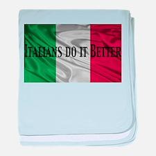 Italians Do It Better baby blanket