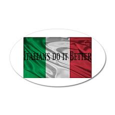 Italians Do It Better 22x14 Oval Wall Peel