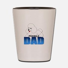 White Poodle Dad Shot Glass