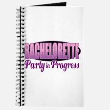 Bachelorette Party in Progress Journal
