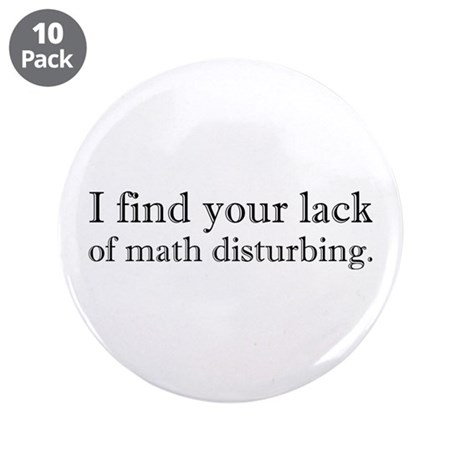 "Lack of Math is Disturbing 3.5"" Button (10 pa"