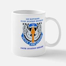 DUI - 1st Bn - 351st Aviation Regt with Text Mug