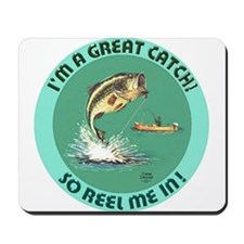 """""""A Great Catch"""" Mousepad"""