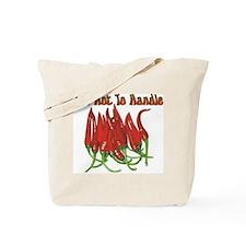 Too Hot To Handle Tote Bag