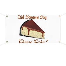 Someone Say Cheesecake Banner