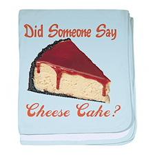 Someone Say Cheesecake baby blanket