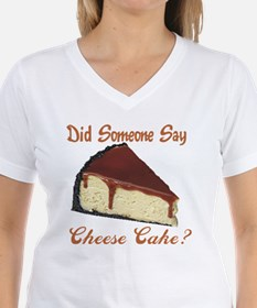 Someone Say Cheesecake Shirt