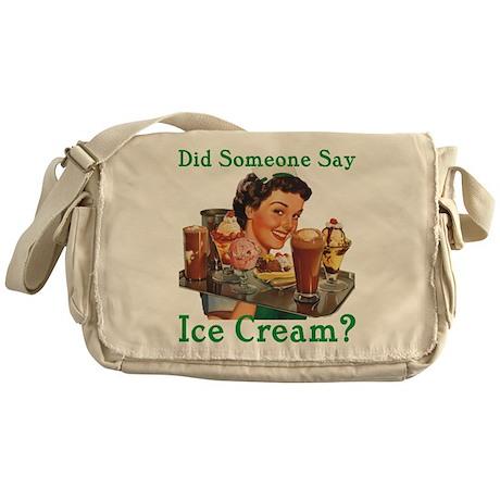 Someone Say Ice Cream Messenger Bag