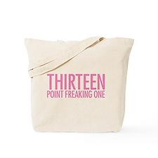 Simple Thirteen Point Freakin Tote Bag