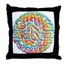Long Strange Trip Throw Pillow