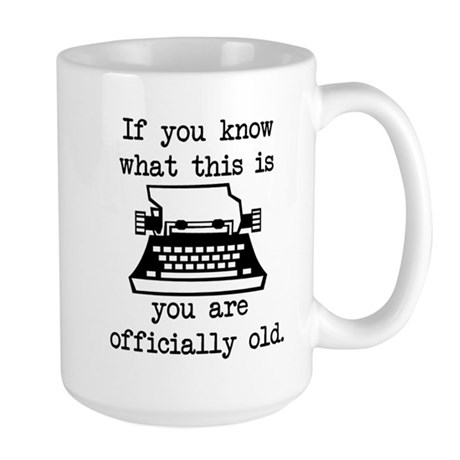 You Are Officially Old Large Mug
