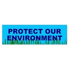 protect environment... Bumper Car Sticker