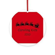Caroling Kids 2010 Ornament (Round)