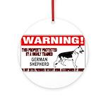 German Shepherd Warning Ornament (Round)