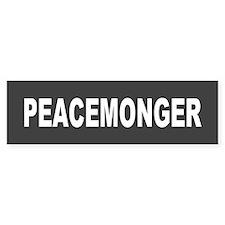 peacemonger... Bumper Bumper Sticker