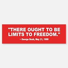 limit freedom... Bumper Bumper Bumper Sticker
