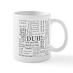 Stupid reenacting questions mug Mugs