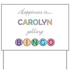 Carolyn BINGO Yard Sign