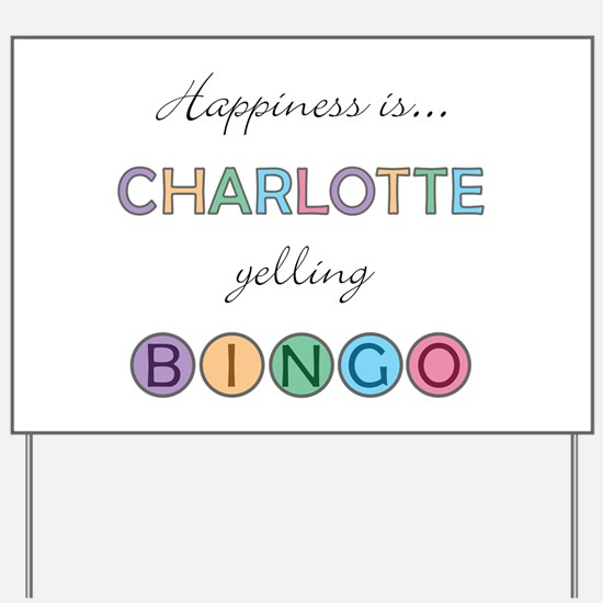 Charlotte BINGO Yard Sign