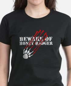 Beware of honey badger Tee
