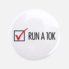 "Run a 10k 3.5"" Button"