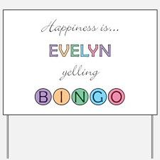 Evelyn BINGO Yard Sign