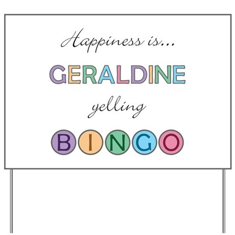 Geraldine BINGO Yard Sign