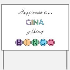 Gina BINGO Yard Sign