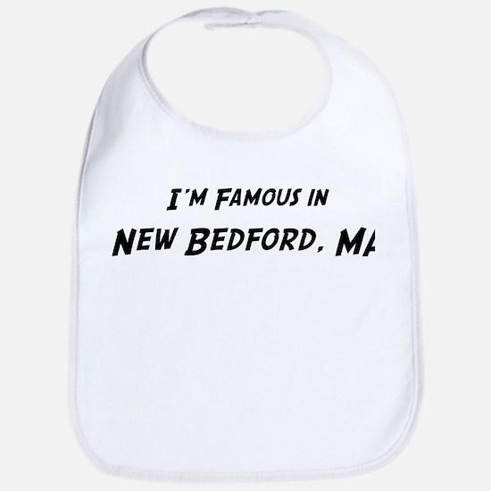Famous in New Bedford Bib