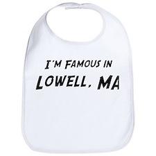 Famous in Lowell Bib