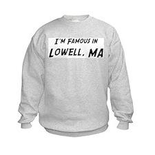 Famous in Lowell Sweatshirt