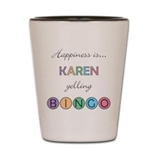 Karen BINGO Shot Glass