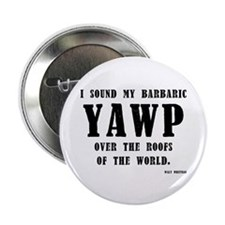 "barbaric yawp 2.25"" Button (10 pack)"