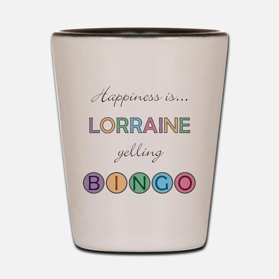 Lorraine BINGO Shot Glass