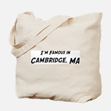 Famous in Cambridge Tote Bag